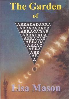 The Garden of Abracadabra (The Abracadabra Series Book 1) (English Edition) di [Mason, Lisa]