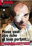 hebdo des socialistes l no 461 du 13 10 2007 mieux vaut etre riche et bient portant eads grands delits entre amis la protection sociale une conquete au long cours europe le nouveau pari de la gauche italienne