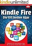 Kindle Fire: Die 100 besten Apps: Nüt...