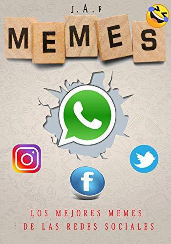 Los mejores Memes de las Redes Sociales