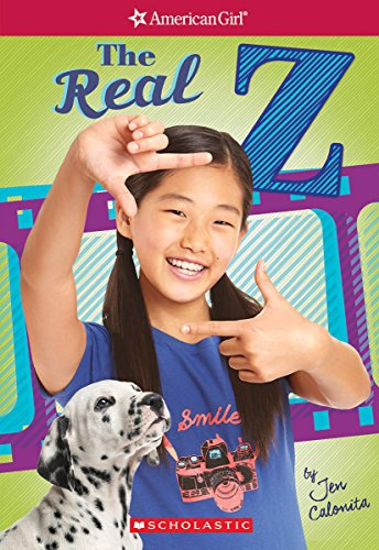 The Real Z (Z Yang, Band 1) (Videos Girl American Doll)