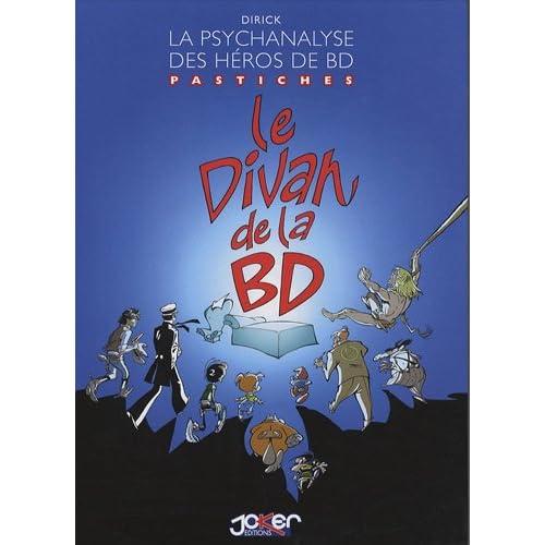 Le divan de la BD : La psychanalyse des héros de BD, pastiches