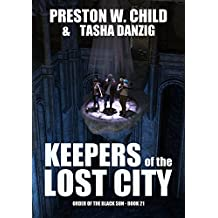 Keepers of the Lost City (Order of the Black Sun Book 21) (English Edition)