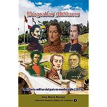Biografías Militares:: O, historia militar del país en medio siglo (1874) (Colección Historia Militar de Colombia)