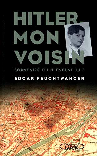 Hitler, mon voisin par Edgar Feuchtwanger