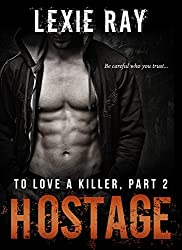 HOSTAGE (To Love A Killer Book 2)
