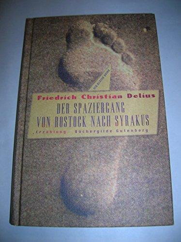 Der Spaziergang von Rostock nach Syrakus (Livre en allemand)