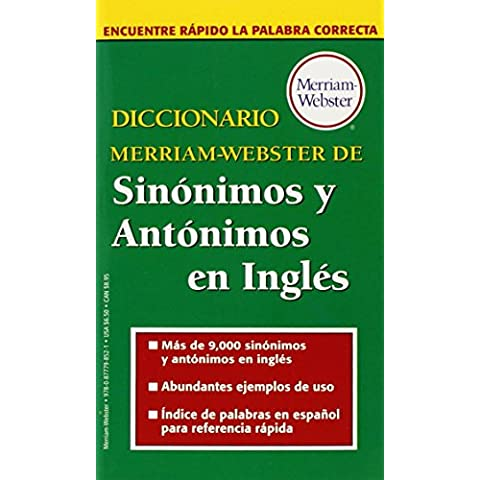 Diccionario Merriam-Webster de Sinonimos y Antonimos En Ingles (Dictionary)
