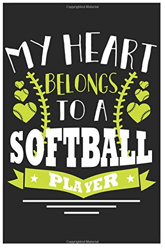 My Heart Belongs To A Softball Player: 6x9 120 Page Sports Journal Lined Paper, Diary, Notebook por Athletic Print