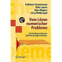 Vom Lösen numerischer Probleme: Ein Streifzug Entlang DerSiam 10x10-Digit Challenge (Masterclass)