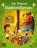 Die Bremer Stadtmusikanten (Klassische Märchen) (English Edition)