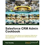 salesforce crm admin cookbook * * author r saraswathi may 2013