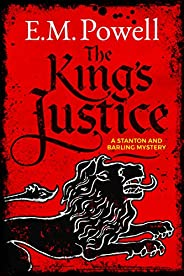 The King's Justice (A Stanton and Barling Mystery Boo