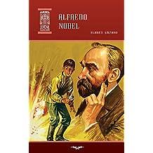 Alfredo Nobel: Volume 36 (Ariel Juvenil Ilustrada)