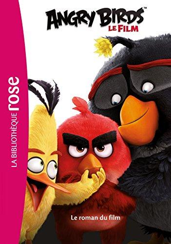 Angry Birds - le roman du film