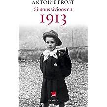 Si nous vivions en 1913 : Grasset - Radio France (essai français)