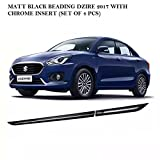 #3: VAIBN- SUPERIOR QUALITY SIDE BEADING / BEEDING FOR MARUTI SUZUKI DZIRE 2017 SET OF 4