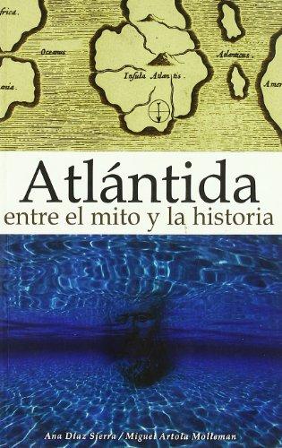 Atlantida - entre el mito y la historia por Ana Diaz Sierra