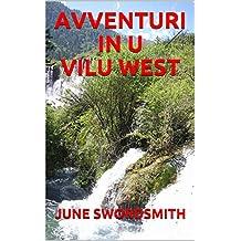 AVVENTURI IN U VILU WEST (Corsican Edition)