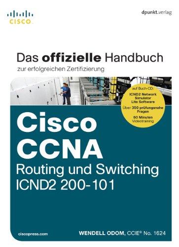 Cisco CCNA Routing und Switching ICND2 200-101: Das offizielle Handbuch zur erfolgreichen Zertifizierung