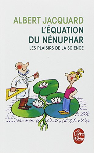 L'équation du nénuphar par Albert Jacquard