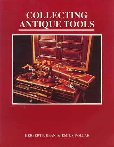 Used, Collecting Antique Tools by Herbert P. Kean (1990-10-03) for sale  Delivered anywhere in UK