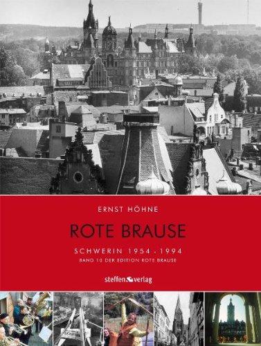 Rote Brause 10. Schwerin: Schwerin 1954-1994