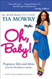 Image de Oh, Baby!: Pregnancy Tales and Advice from One Hot Mama to Another