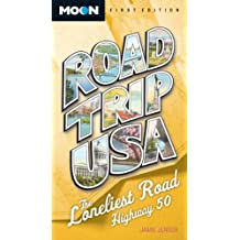 Road Trip USA: The Loneliest Road, Highway 50 (English Edition)