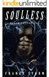 SOULLESS: MC Biker Romance (Black Thorns, #2)