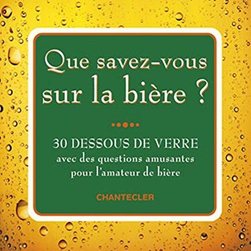 Que savez-vous sur la bière? (30 dessous de verre) par Bombeke Hans