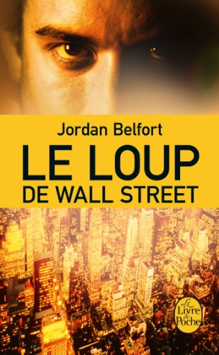 Le Loup de Wall Street (Littrature t. 31831)