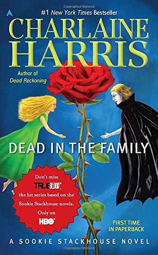 Dead in the Family: 10 (Sookie Stackhouse series)