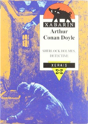 Sherlock Holmes, detective (Infantil E Xuvenil - Xabarin) por Arthur Conan Doyle epub
