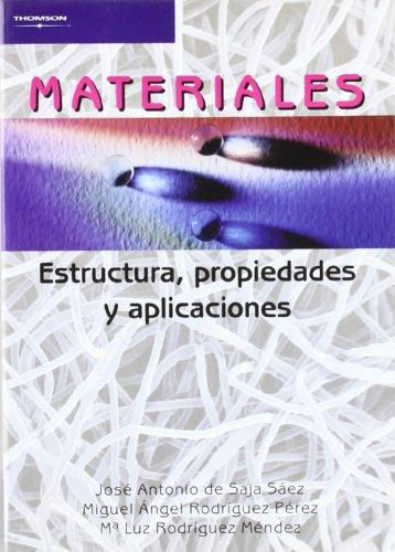 Descargar Libro Materiales. Estructura, propiedades y aplicaciones de JOSE ANTONIO DE SAJA SAEZ