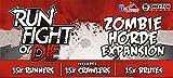 Run, Fight or Die: Zombie Horde Expansio...