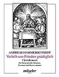 Verleih uns Frieden gnädiglich: Choralkonzert. gemischter Chor (SSATB), 3 Posaunen und Basso continuo. Partitur. - Wilhelm Ehmann