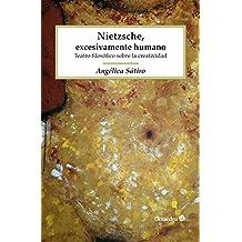 Nietzsche, excesivamente humano: Teatro filosófico sobre la creatividad (Proyecto Noria)