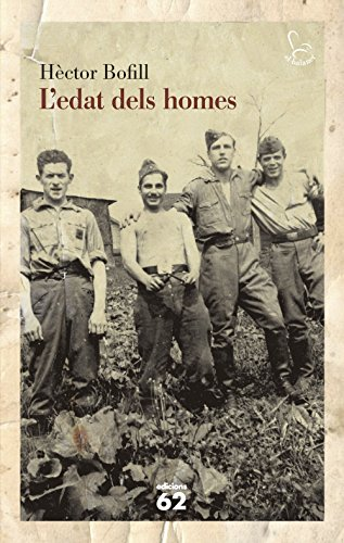 L'edat dels homes (Catalan Edition)