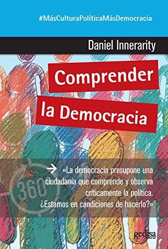 Comprender la democracia (360º Claves Contemporáneas nº 891042)