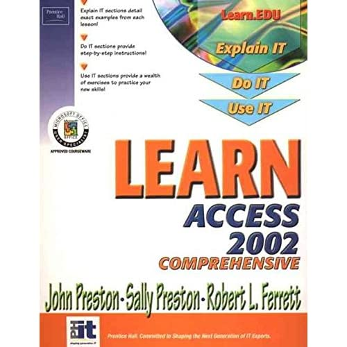 [(Learn Access 2002: Comprehensive)] [By (author) John M. Preston ] published on (June, 2002)