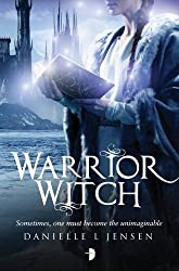 Warrior Witch (The Malediction Trilogy) (Malediction Trilogy 3)