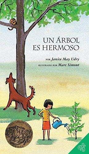 Un Arbol Es Hermoso por Janice May Udry
