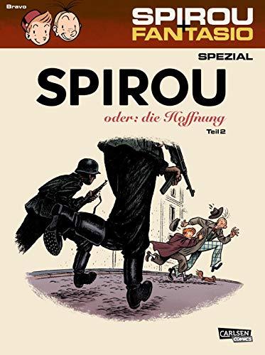 Spirou und Fantasio Spezial 28: Spirou oder: die Hoffnung 2: Teil 2 (28)