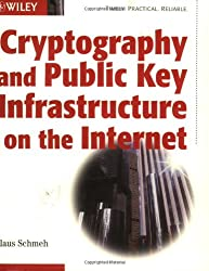 Cryptography and Public Key Infrastructure on the Internet (Computer Science)