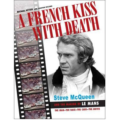 [(A French Kiss with Death: Steve McQueen and the Making