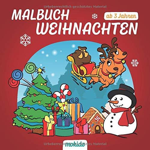 Malbuch Weihnachten ab 3 Jahren: Ein schönes Weihnachtsfest mit Nikolaus & Co. Kinder Malbuch zum Malen, Kritzeln und Sammeln. Für Mädchen und Jungen.