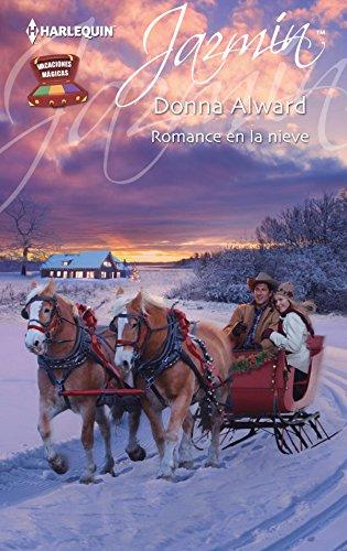 Romance en la nieve: Vacaciones mágicas (2) (Miniserie Jazmín)