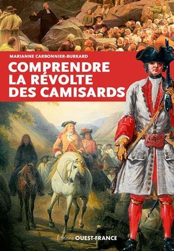 Comprendre la révolte des Camisards