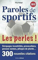 Paroles de sportifs : Les perles !
